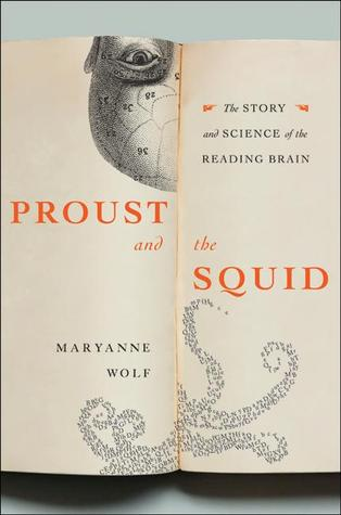 Proust and the Squid by Maryanne Wolf