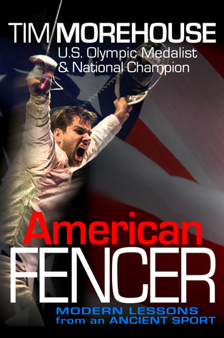 American Fencer by Tim Morehouse