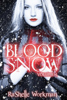 Blood and Snow (Blood and Snow #1)