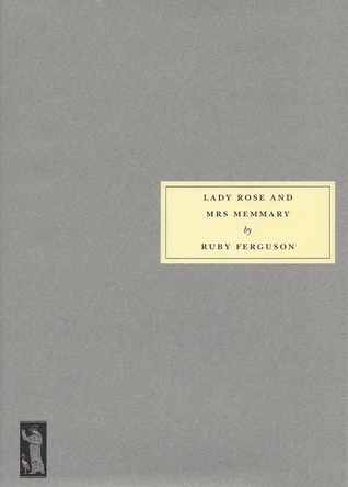 Lady Rose and Mrs. Memmary by Ruby Ferguson