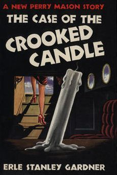 Case of the Crooked Candle by Erle Stanley Gardner