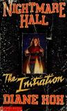 The Initiation (Nightmare Hall, #14)