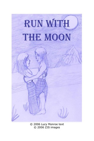 Run with the Moon by Lucy Monroe