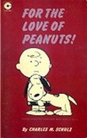 For the Love of Peanuts (Peanuts Coronet, #2)