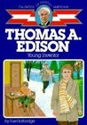 Thomas A. Edison: Young Inventor (The Childhood of Famous Americans Series)