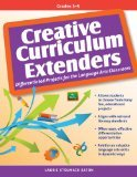 Creative Curriculum Extenders, Grades 3-5 by Laurie Stolmack Eaton