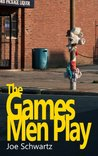 The Games Men Play