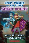 Mind If I Read Your Mind? (Ghost Buddy #2)