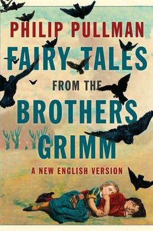 Fairy Tales from the Brothers Grimm by Jacob Grimm