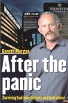 After the Panic: Surviving Bad Investments and Bad Advice
