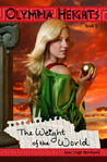 The Weight of the World (Olympia Heights, #2)