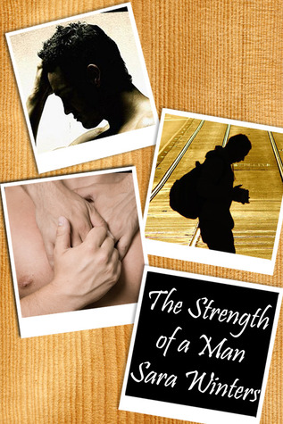The Strength of a Man by Sara Winters