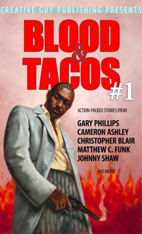 Blood & Tacos #1 by Johnny Shaw