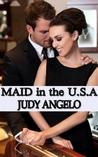 Maid in the USA (The Bad Boy Billionaires, #2)
