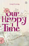 Our Happy Time by Ji-young Gong