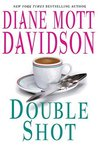 Double Shot (A Goldy Bear Culinary Mystery, #12)