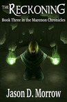 The Reckoning (The Marenon Chronicles, #3)