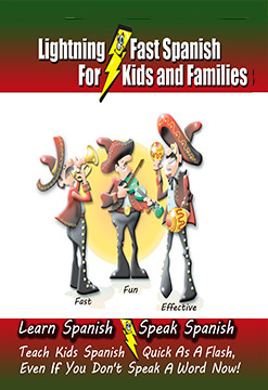 Lightning-fast Spanish for Kids and Families by Carolyn Woods