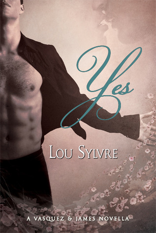 Yes by Lou Sylvre
