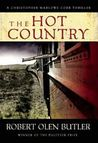 The Hot Country (Christopher Marlowe Cobb Thriller #1)
