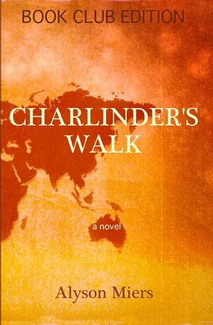 Charlinder's Walk by Alyson Miers