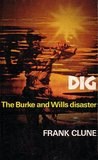 Dig: the Burke and Wills disaster