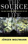The Source of Life by Jürgen Moltmann