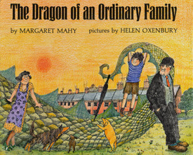 The Dragon of an Ordinary Family by Margaret Mahy