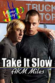 Take It Slow by A.K.M. Miles