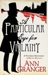 A Particular Eye for Villainy (Lizzie Martin, #4)