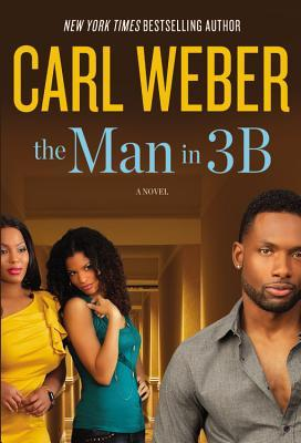 The Man in 3B by Carl Weber