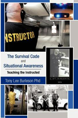 The Survival Code and Situational Awareness: Teaching the Instructed
