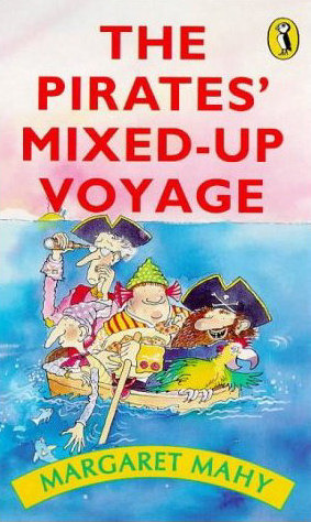The Pirates' Mixed-Up Voyage by Margaret Mahy