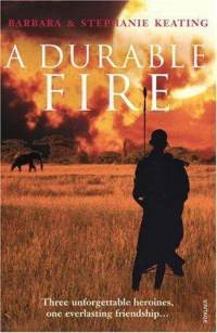 A Durable Fire by Barbara Keating