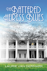 The Battered Heiress Blues