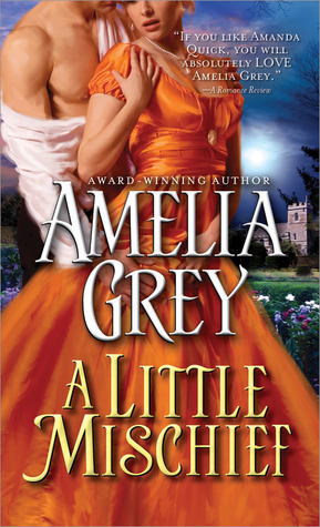 A Little Mischief by Amelia Grey