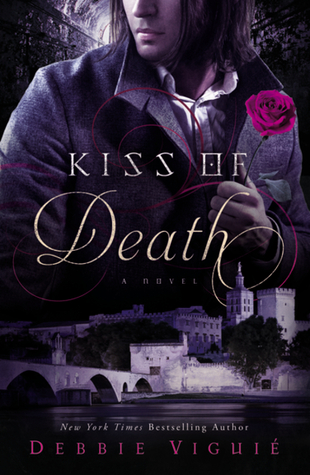 Kiss of Death by Debbie Viguié