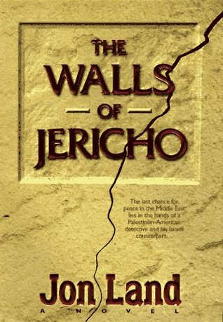 The Walls of Jericho by Jon Land