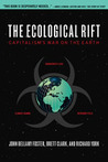 The Ecological Rift by John Bellamy Foster