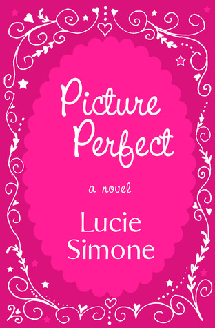 Picture Perfect by Lucie Simone