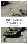 Libertarian Anarchy: Against the State