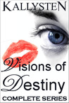 Visions of Destiny (Complete Series)