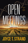 Open Meetings (Jillian Hillcrest, #2)