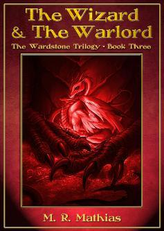 The Wizard and the Warlord by M.R. Mathias