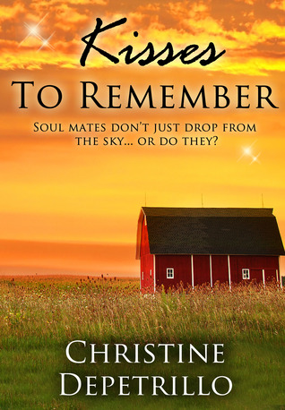 Kisses to Remember by Christine DePetrillo