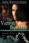 The Vampire Bracelet (Blood Genies, #2)