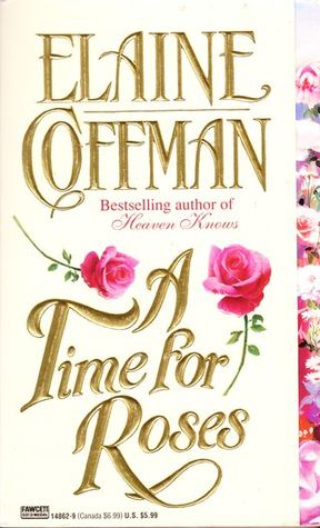Time For Roses by Elaine Coffman