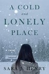 A Cold and Lonely Place (Troy Chance, #2)