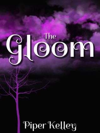 The Gloom by Piper Kelley