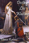 Destiny Lies Waiting (Yorkist, #1)
